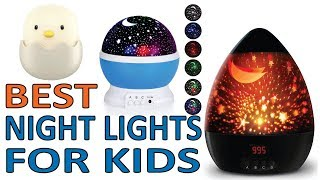 5 Best Night Lights for Kids 2018 Reviews