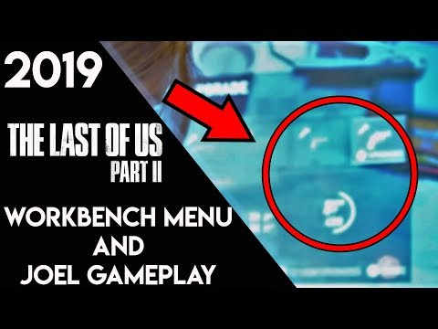 THE LAST OF US 2 - WORKBENCH MENU/JOEL IS A PLAYABLE CHARACTER?