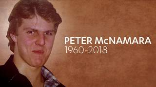 Peter McNamara 1960-2018