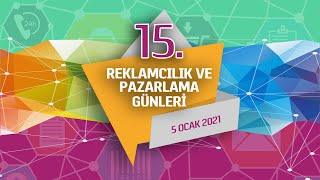 15. Reklamcılık ve Pazarlama Günleri 2. Gün (HİS Travel, TBWA/Istanbul, yenibiri