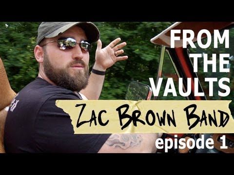 Zac Brown Band Episode 1: My Life Is Not Normal [From The Vaults]