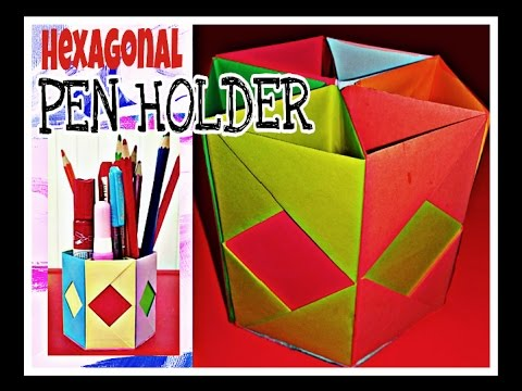 Origami Craft Tutorial To Make Hexagonal Pen Pencil Holder