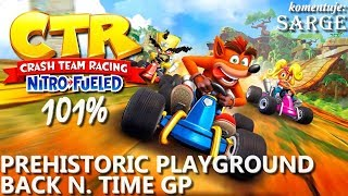 Zagrajmy w Crash Team Racing: Nitro-Fueled PL (101%) BONUS #9  - Prehistoric Playground | BNT GP