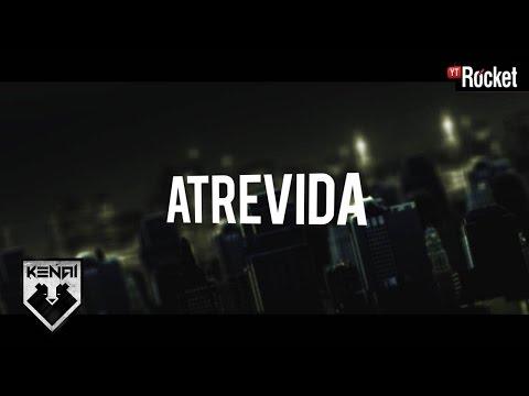 Kenai Ft. Sech - Atrevida - Video Lyric