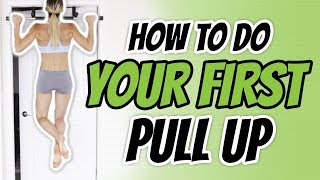 How to do your First Pull Up for Women [Beginner Mistakes to Avoid]