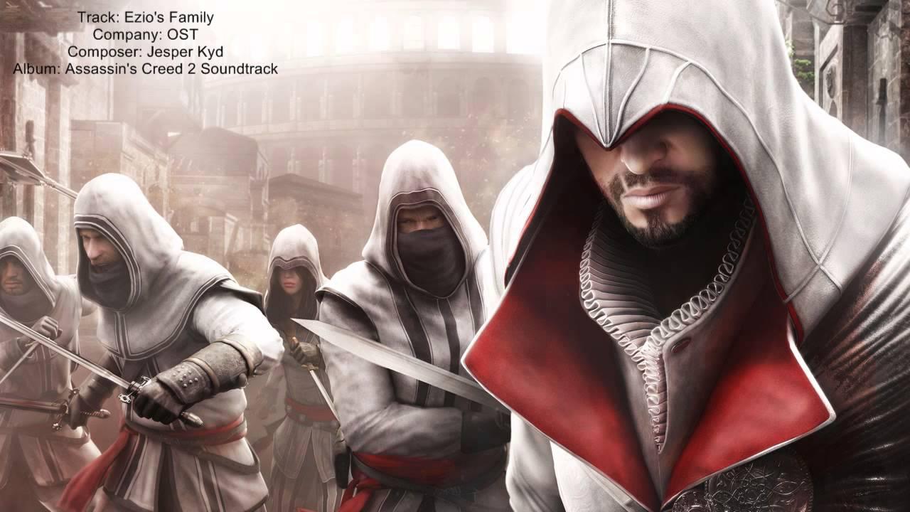 Assassin's Creed 2 Soundtrack - Ezio's Family (Jesper Kyd ...