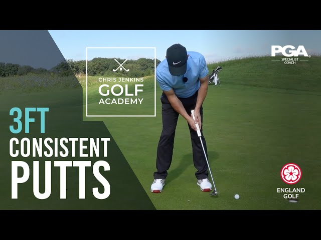 CONSISTENT SHORT PUTTING - Hole Them Short 3ft Putts Everytime