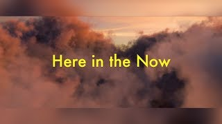Here In The Now: For Ryker, Alexey and Megan