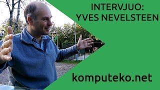 Intervjuo: Yves Nevelsteen — Komputeko.net