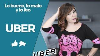 Uber - Lo bueno, lo malo y lo feo
