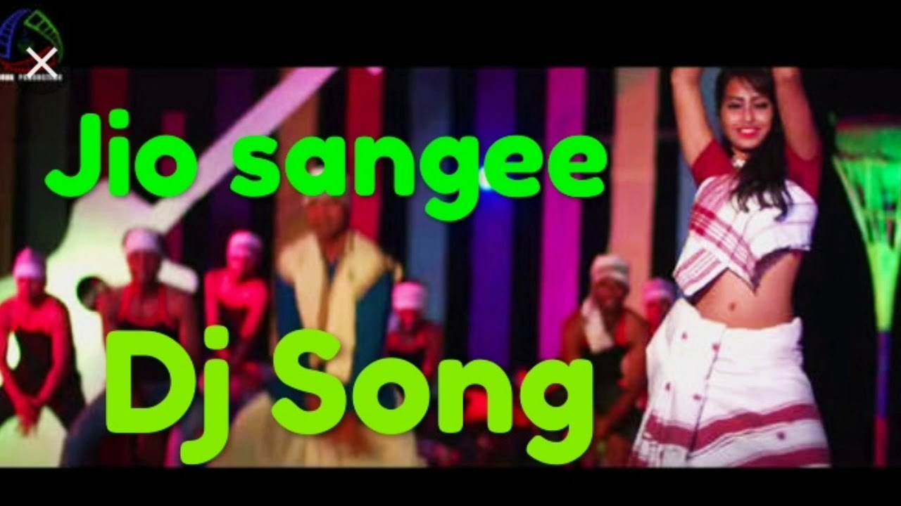 Jio Sangee Jio Re  Full Dj Song   By Zubeen Dj Song