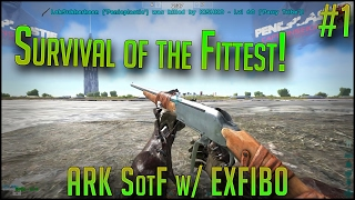 SURVIVAL OF THE FITTEST! | SotF w/ EXFIB0 | Episode 1