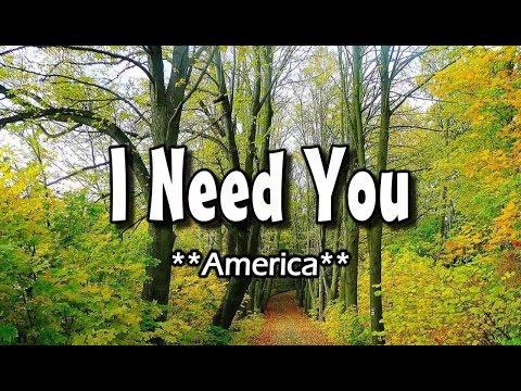 I Need You - America (KARAOKE Version)