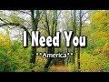 I Need You America