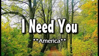 I Need You America KARAOKE Version