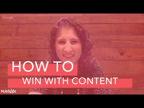 How to Win With Content