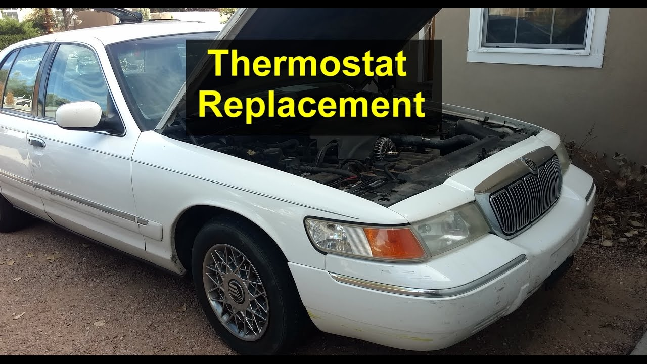 how to replace the thermostat in a mercury grand marquis overheating votd [ 1280 x 720 Pixel ]