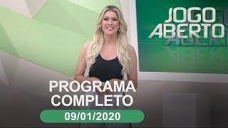 Jogo Aberto - 09/01/2020 - Programa completo