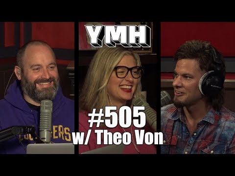 Your Mom&39;s House Podcast - Ep 505 w Theo Von