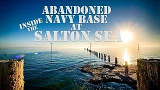 Off Road Exploring: Abandoned Navy Base at Salton Sea