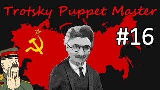 HoI4 - Road to 56 - Soviet Union - Trotsky the Puppeteer - Part 16