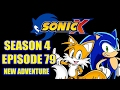 Sonic X Season 4 Episode 79 New Adventure