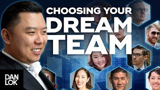 How To Choose The Right Team For Your Dream