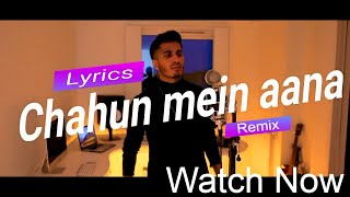 Arjun - Will You Be There (Chahun Main Ya Naa Remix) with Lyrics. Like and subscribe for more.