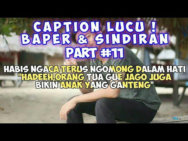 Caption Lucu Bikin Baper Dan Kesindir (status wa/status foto) - Quotes Remaja Part #11