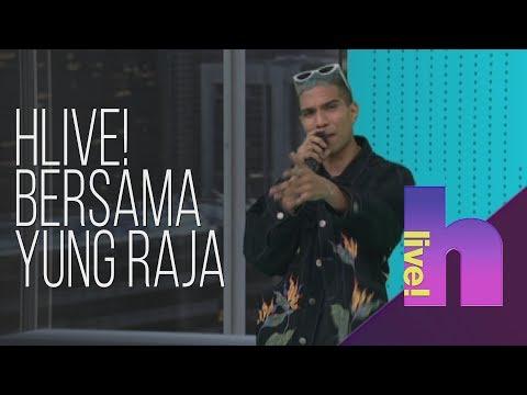 HLive! Bersama Yung Raja (Mad Blessings)