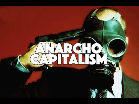 What is Anarcho-Capitalism?