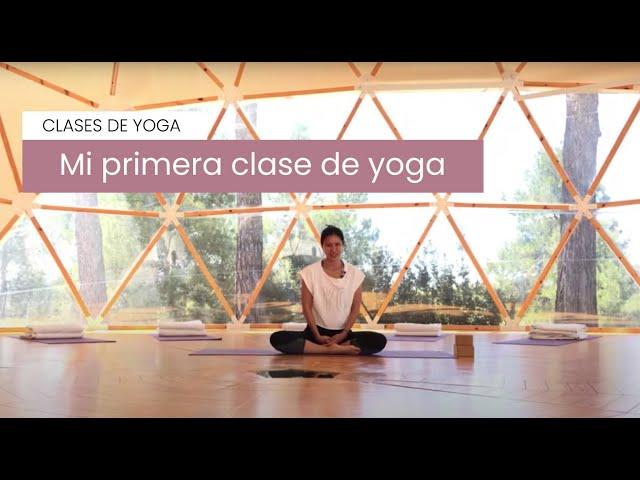 Tu Primera Clase De Yoga Nivel Principiante Youtube