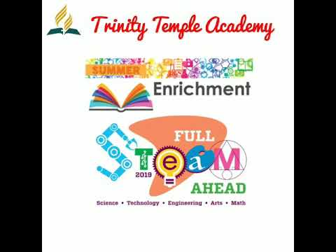 Trinity Temple Academy Summer STEAM Enrichment Week One