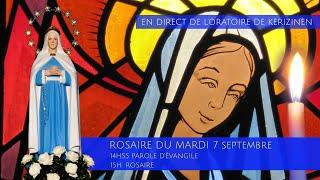 Rosaire du mardi  7 septembre, replay