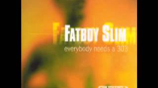 Fatboy Slim - Everybody Loves A Filter