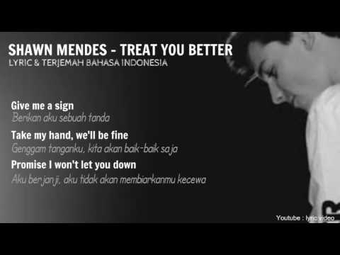 SHAWN MENDES - TREAT YOU BETTER - lirik & terjemah (LYRIC VIDEO)