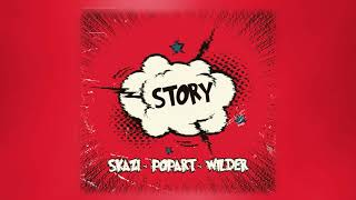Skazi, Pop Art & Wilder - Story