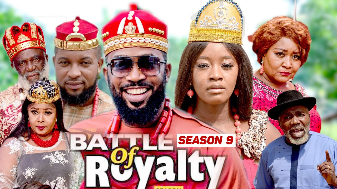 Download BATTLE OF ROYALTY (SEASON 9) {NEW MOVIE} - 2021 LATEST NIGERIAN NOLLYWOOD MOVIES