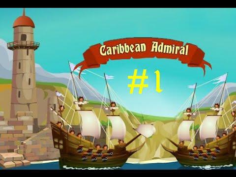 Zagrajmy w Caribbean Admiral #1 Początki !