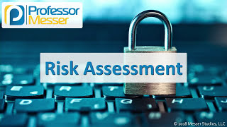 Risk Assessment - CompTIA Security+ SY0-501 - 5.3