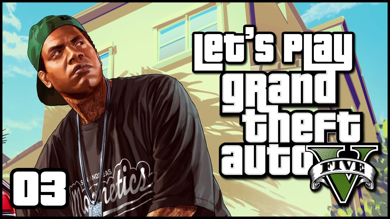 Let's Play - Grand Theft Auto V (Ep. 3 -