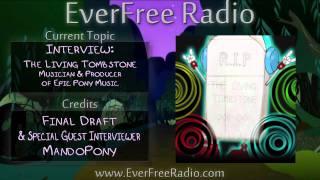 EverFree Radio Episode 9 - What