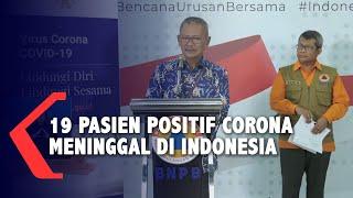 [UPDATE TERKINI] 19 Pasien Positif Corona di Indonesia Meninggal Dunia