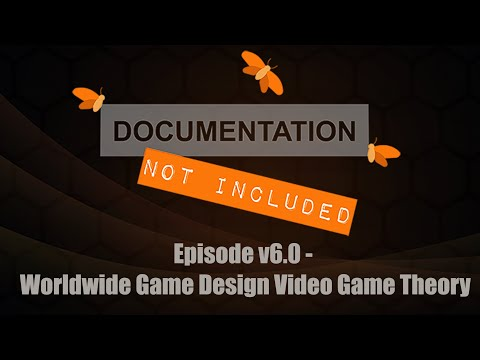 Episode v6.0: Worldwide Game Design Video Game Theory