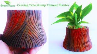 💗Carving Tree Stump Cement Planter for Money plants | 💗💗Cement Craft Idea💗💗💗//GREEN PLANTS