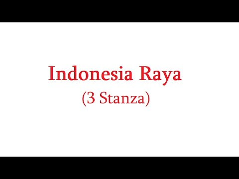 Indonesia Raya (full 3 stanza)