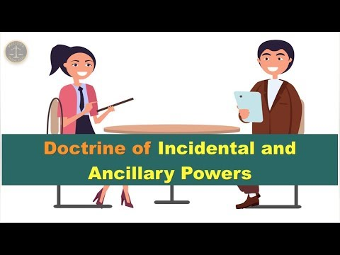 Ammy & George Explains the Doctrine of Incidental or Ancillary Powers