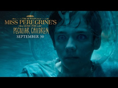"""Miss Peregrine's Home For Peculiar Children   """"Wish That You Were Here"""" TV Commercial [HD]"""