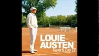 LOUIE AUSTEN Never & Ever Album Version