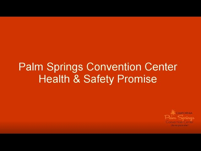 Palm Springs Convention Center Health Safety Youtube